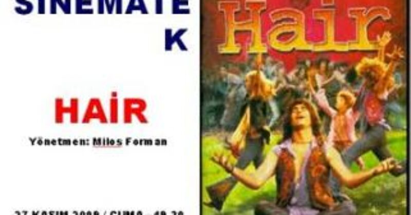 'Hair' – Film Gösterimi