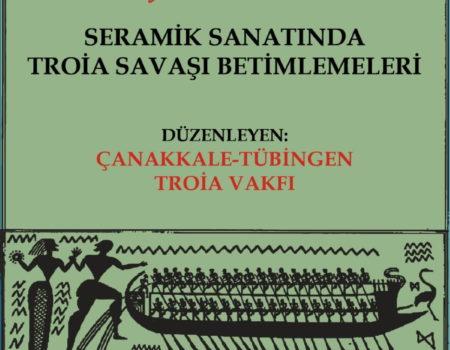 Seramik Sanatında Troia Savaşı Betimlemeleri