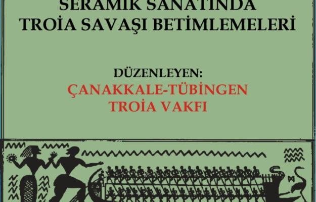 """Troia Vakfı'ndan Dijital Sergi: """"Seramik Sanatında Troia Savaşı Betimlemeleri"""""""