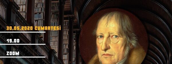 Hegel ve Alman İdealizmi I