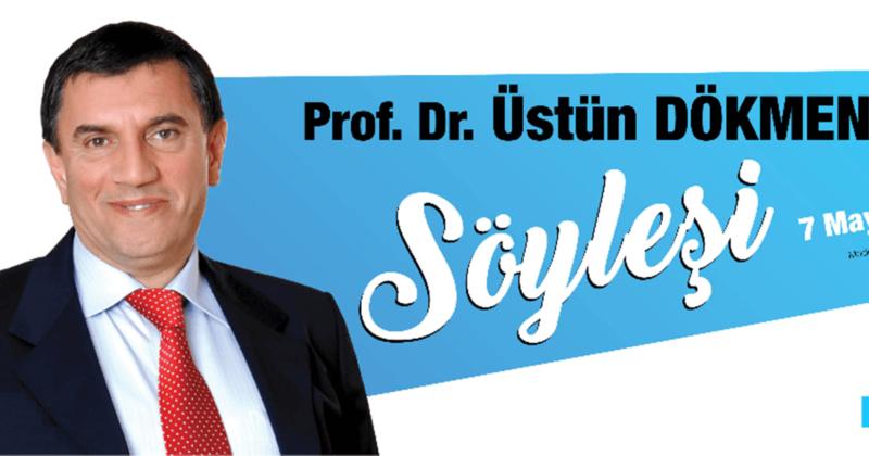 Prof. Dr. Üstün Dökmen, Evlerinize Konuk Olacak