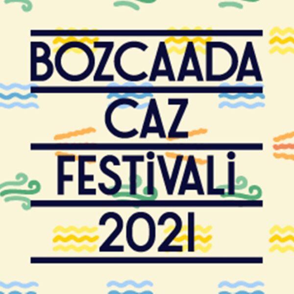 Bozcaada Caz Festivali 2021 Kombine Biletler Satışta!