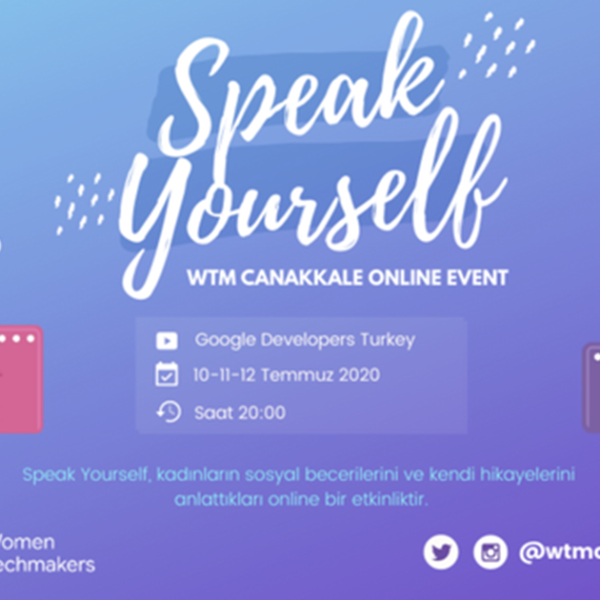 "WTM Çanakkale'den ""Speak Yourself"""