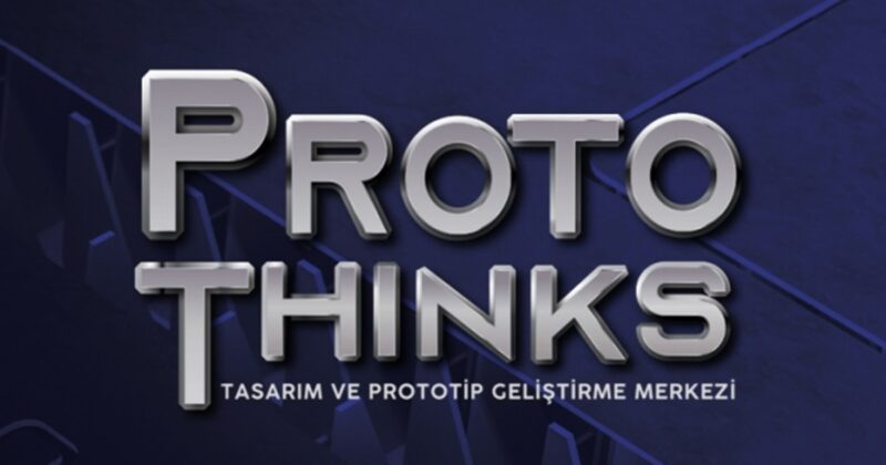 """PROTOTHINKS"" Çanakkale Teknopark'ta Kuruluyor"