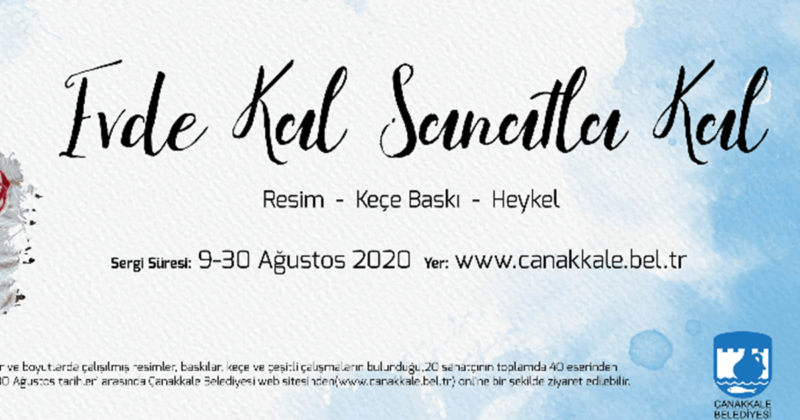 Sanal Sergi 9 Ağustos'ta Açılıyor…
