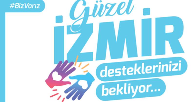 İzmir Desteklerinizi Bekliyor…
