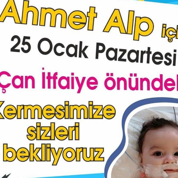 Ahmet Alp İçin Kermes Düzenlenecek…