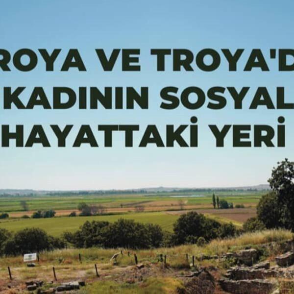 Troya ve Troya'da Kadının Sosyal Hayattaki Yeri