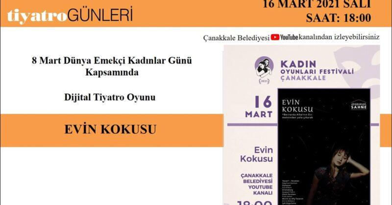 Evin Kokusu – Dijital Tiyatro Oyunu