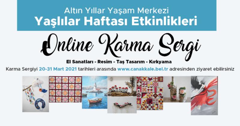 Yaşlılar Haftası Etkinlikleri Kapsamında Online Karma Sergi Yayında…