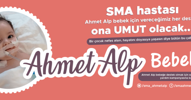 Destekleriniz Ahmet Alp'e Umut Olacak