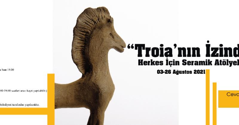 """""""Troia'nın İzinde"""" Herkes İçin Seramik Atölyeleri Başlıyor"""